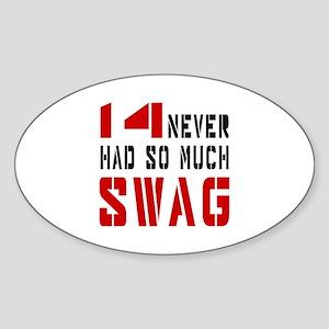 14 Swag Birthday Designs Sticker (Oval)