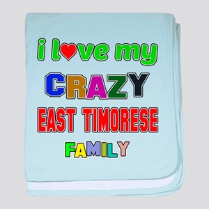 I love my crazy East Timorese family baby blanket