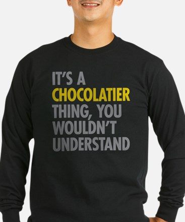 Chocolatier Thing Long Sleeve T-Shirt