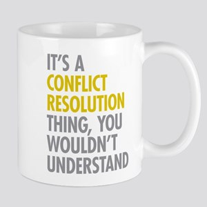 Conflict Resolution Thing Mugs