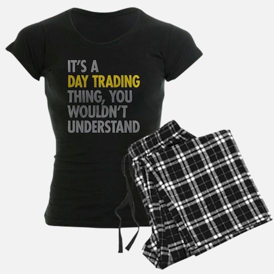 Day Trading Thing Pajamas