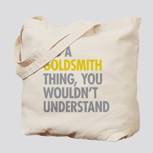 Goldsmith Thing Tote Bag
