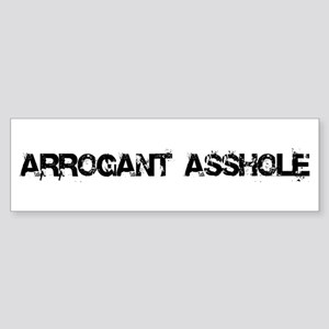 Arrogant Asshole Bumper Sticker