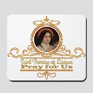 St. Therese Pray for Us Mousepad