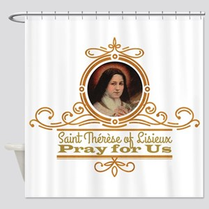 St. Therese Pray for Us Shower Curtain