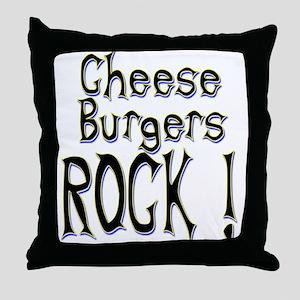 Cheese Burgers Rock ! Throw Pillow