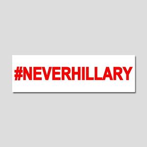 Never Hillary Car Magnet 10 X 3