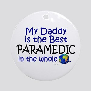 Best Paramedic In The World (Daddy) Ornament (Roun