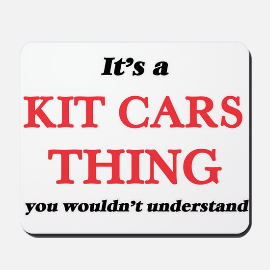 It's a Kit Cars thing, you wouldn&#3 Mousepad