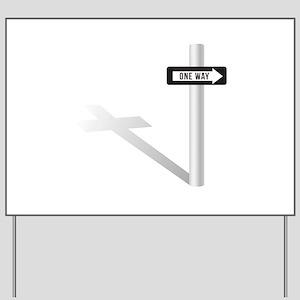 One Way Yard Sign