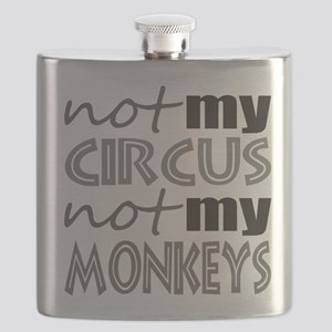 Not My Circus Not My Monkeys Flask