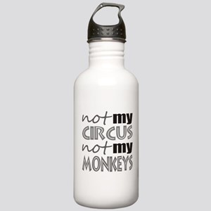 Not My Circus Not My Monkeys Water Bottle