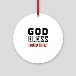 God Bless Dominican Republic Round Ornament
