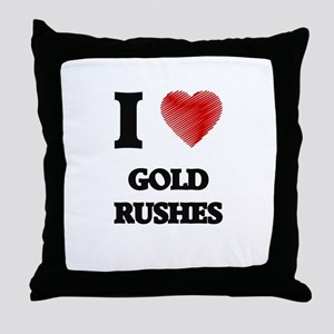 I love Gold Rushes Throw Pillow