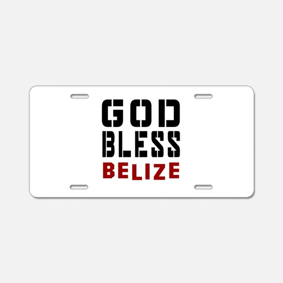 God Bless Belize Aluminum License Plate