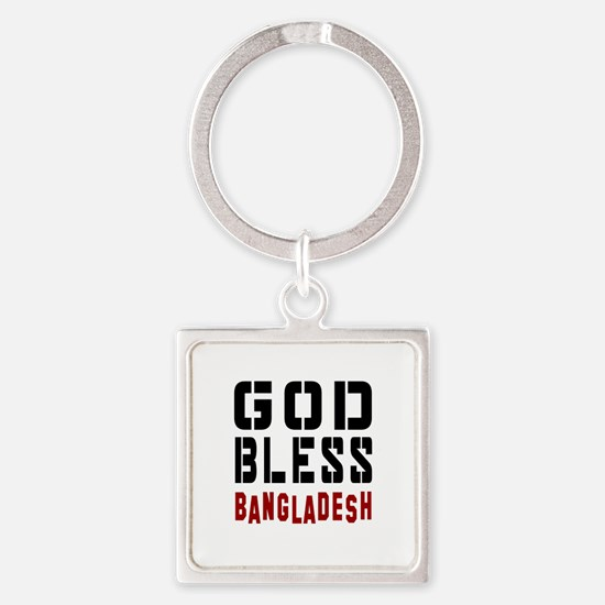 God Bless Bangladesh Square Keychain