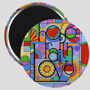 Hope, Faith, Love Magnets