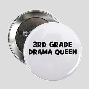 3rd Grade Drama Queen Button