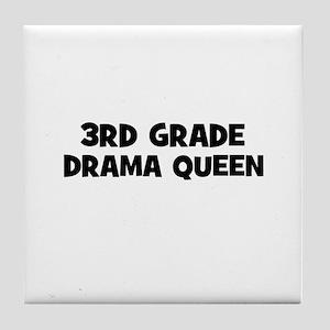 3rd Grade Drama Queen Tile Coaster