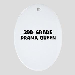 3rd Grade Drama Queen Oval Ornament