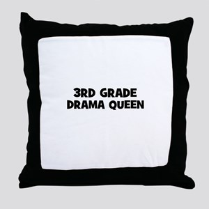 3rd Grade Drama Queen Throw Pillow