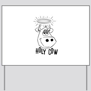 Holy Cow Yard Sign