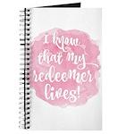 My Redeemer Lives Journal