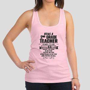 Being A 2nd Grade Teacher.......... Racerback Tank