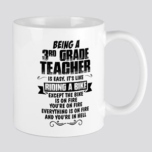 Being A 3rd Grade Teacher.... Mugs