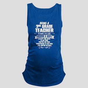 Being A 3rd Grade Teacher.... Maternity Tank Top