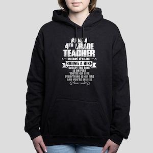 Being A 4th Grade Teacher.... Women's Hooded Sweat