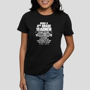 Being A 4th Grade Teacher.... T-Shirt