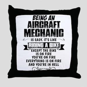 Being An Aircraft Mechanic... Throw Pillow