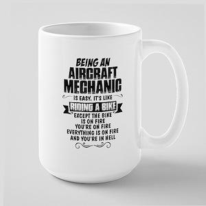 Being An Aircraft Mechanic... Mugs
