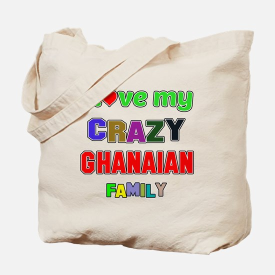 I love my crazy Ghanaian family Tote Bag
