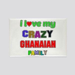 I love my crazy Ghanaian family Rectangle Magnet