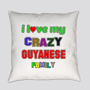 I love my crazy Guyanese family Everyday Pillow