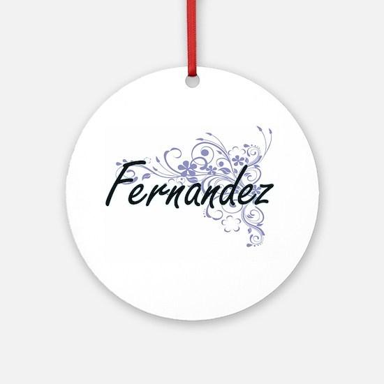 Fernandez surname artistic design w Round Ornament