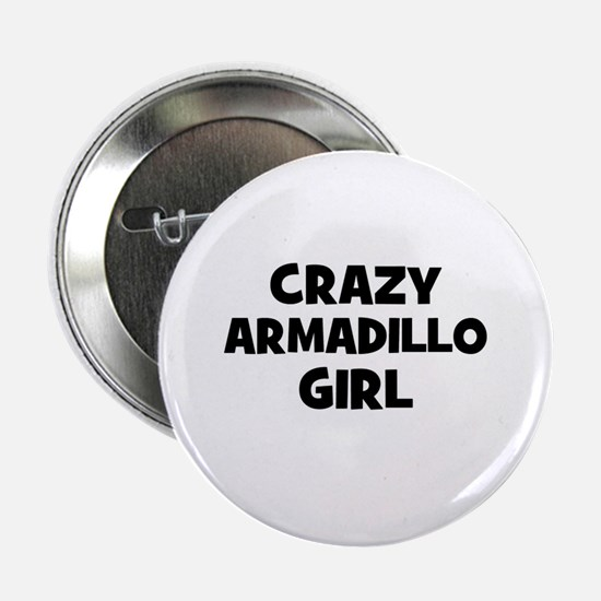 """crazy armadillo girl 2.25"""" Button (10 pack)"""