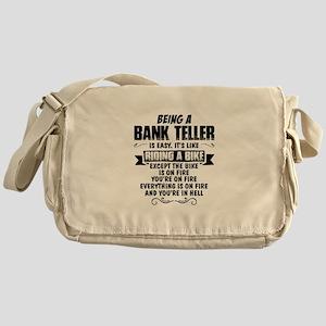 Being A Bank Teller... Messenger Bag