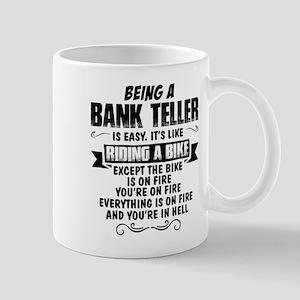Being A Bank Teller... Mugs