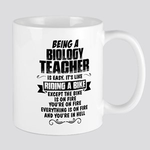Being A Biology Teacher... Mugs