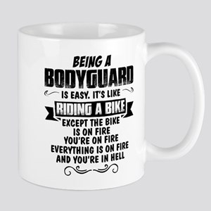 Being A Bodyguard.... Mugs