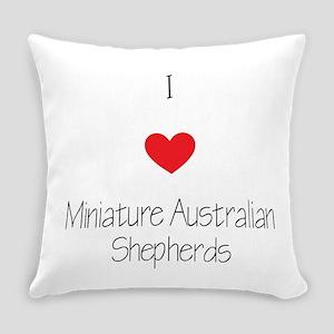 I love Miniature Australian Shephe Everyday Pillow