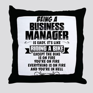 Being A Business Manager... Throw Pillow