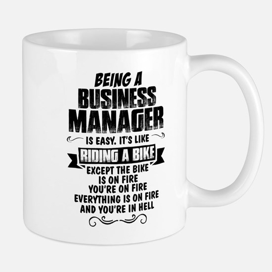 Being A Business Manager... Mugs