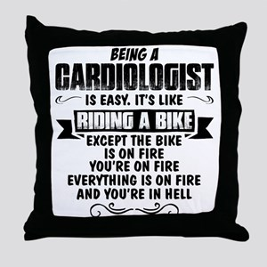 Being A Cardiologist... Throw Pillow