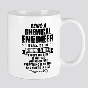 Being A Chemical Engineer... Mugs