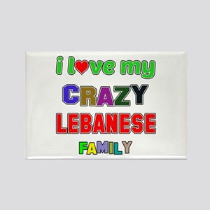 I love my crazy Lebanese family Rectangle Magnet