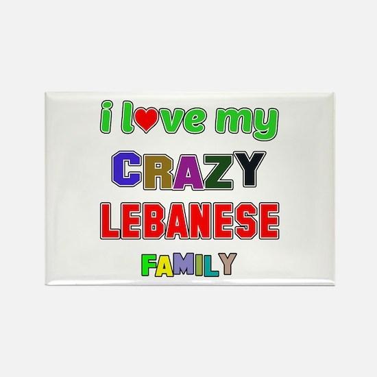 I love my crazy Lebanese family Rectangle Magnet